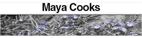 Maya Cooks